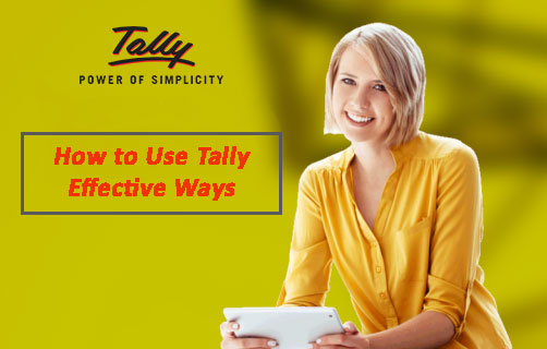 How to Use Tally – Effective Ways