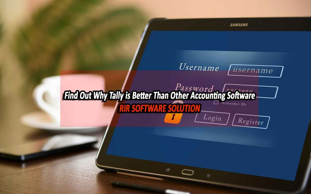 Find Out Why Tally is Better Than Other Accounting Software